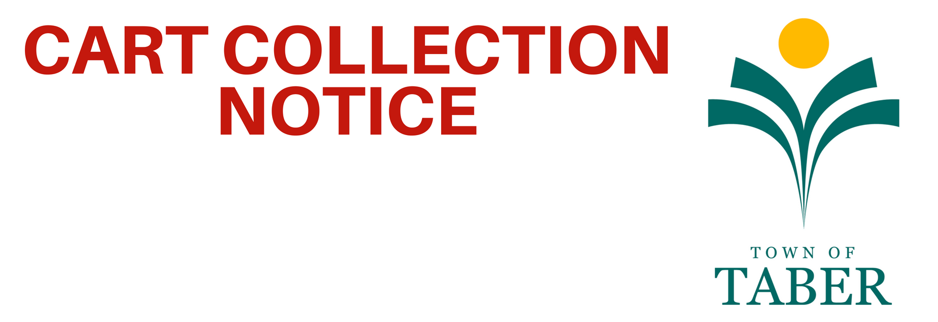 Collection Cart Notice